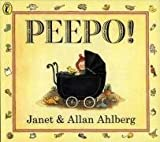 Janet, Ahlberg, Allan Ahlberg Peepo! (Picture Puffin) by Ahlberg, Janet, Ahlberg, Allan ( 1983 )