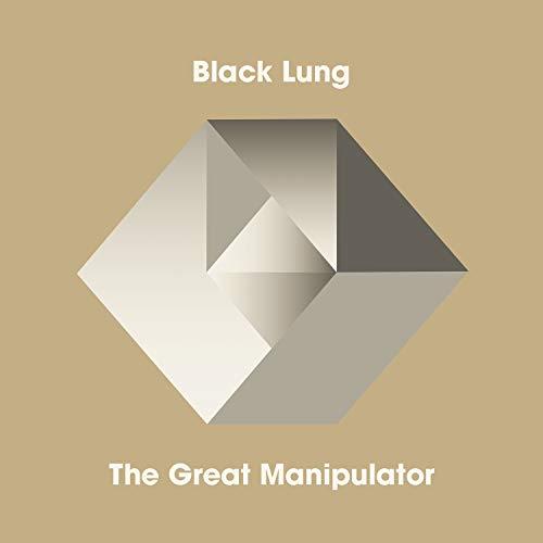 Vinilo : BLACK LUNG - Great Manipulator
