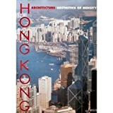 img - for Hong Kong Architecture: The Aesthetics of Density book / textbook / text book