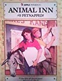 img - for Petnapped (Animal Inn) book / textbook / text book