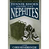 Tennis Shoe Adventure series: Tennis Shoes Among the Nephites