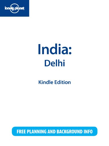 Lonely Planet India: Delhi