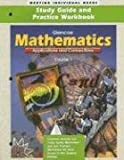 Mathematics: Applications and Connections, Course 1- Study Guide and Practice Workbook