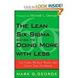 img - for The Lean Six Sigma Guide to Doing More With Less Publisher: Wiley book / textbook / text book