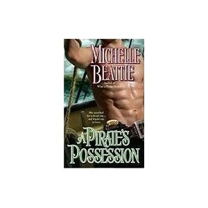 The Pirate's Possession by Michelle Beattie