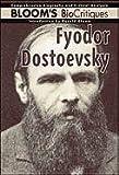 Fyodor Dostoevsky (0791081176) by Bloom, Harold