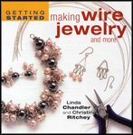 img - for Getting Started Making Wire Jewelry And More book / textbook / text book