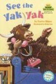 See the Yak Yak (Step Into Reading: (Early Hardcover))