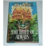 The Thief of Always: A Fable, CLIVE BARKER