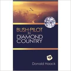 Bush Pilot In Diamond Country