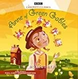 Anne of Green Gables (BBC Audio) by Montgomery. L. M. ( 2008 ) Audio CD Montgomery. L. M.