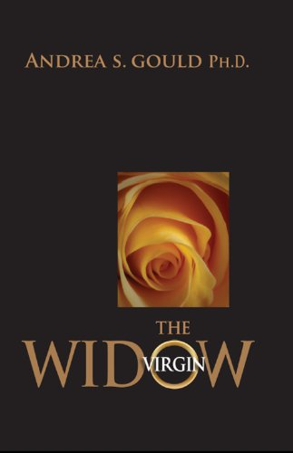 Book: The Virgin Widow by Andrea S. Gould, Ph.D.