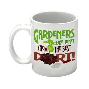Gardeners Know The Best Dirt Coffee Mug