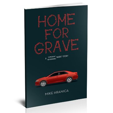 Home for Grave (2nd Edition), by Mike Hranica