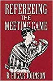 img - for Refereeing The Meeting Game book / textbook / text book