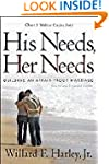 His Needs, Her Needs, revised and exp...