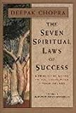 img - for The Seven Spiritual Laws Of Success: A Practical Guide to the Fulfillment of Your Dreams by Chopra, Dr Deepak on 01/08/1996 unknown edition book / textbook / text book