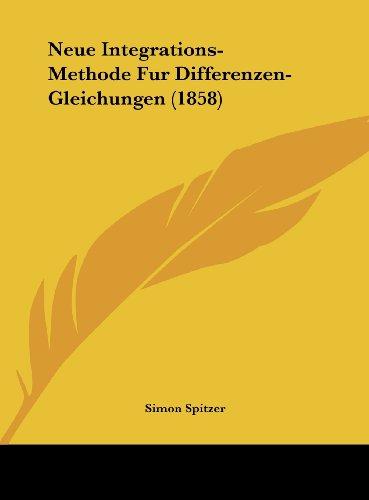 Neue Integrations-Methode Fur Differenzen-Gleichungen (1858)