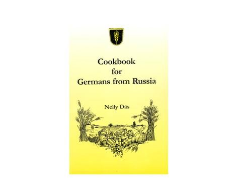 Cookbook for Germans from Russia by Nelly Daes