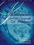Shakespeare and the Language of Translation - Arden Shakespeare: Shakespeare and Language Series (1904271456) by Hoenselaars, Ton