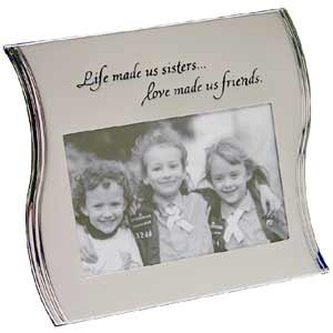 Life Made Us Sisters Love Made Us Friends Frame