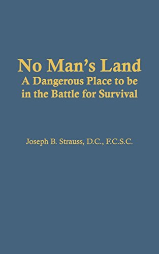 No Man's Land: A Dangerous Place to be in the Battle for Survival