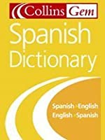 Collins Gem Spanish Dictionary, 6e (Spanish Edition)