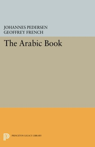 The Arabic Book (Princeton Legacy Library)