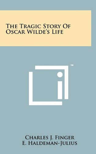 The Tragic Story of Oscar Wilde's Life