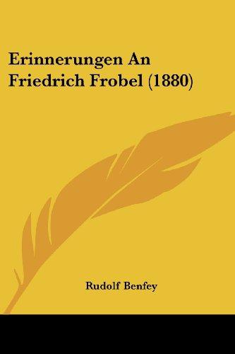 Erinnerungen an Friedrich Frobel (1880)