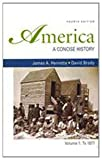 America: A Concise History 4e V1 & New York Conspiracy Trials of 1741 & Attitudes Toward Sex in Antebellum America  & Narrative of the Life of ... (The Bedford Series in History and Culture) (031254622X) by Henretta, James A.
