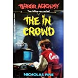 The in Crowd (Terror Academy)