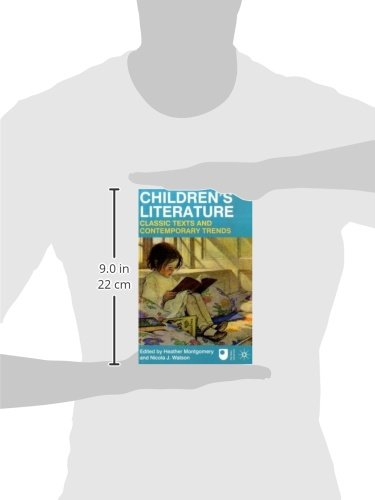 Children's Literature: Classic Texts and Contemporary Trends
