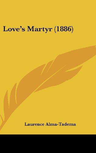Loves Martyr (1886)