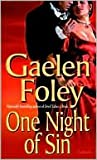 One Night of Sin (Knight Series) (0739453599) by Gaelen Foley