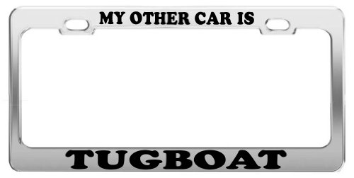 MY OTHER CAR IS TUGBOAT License Plate Frame Car