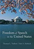 img - for Freedom Of Speech In The United States, 6th edition 6th edition by Tedford, Thomas L., Herbeck, Dale A. (2009) Paperback book / textbook / text book