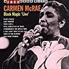 Black Magic Live - A Jazz Hour with Carmen McRae