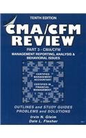 Cma/Cfm Review: Management Reporting, Analysis and Behavioral Issues