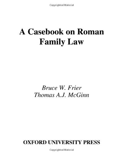 A Casebook on Roman Family Law (American Philological...
