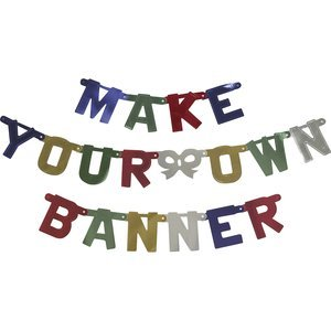 Build-a-Banner - Make Your Own Banner Kit