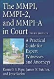 img - for MMPI, MMPI-2, & MMPI-A in Court- A Practical Guide for Expert Witnesses & Attorneys 3rd EDITION book / textbook / text book