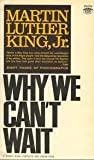 Why We Cant Wait (A Signet Book Complete and Unabridged)