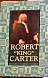 """Robert """"King"""" Carter builder of Christ Church"""