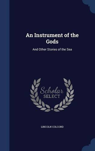 An Instrument of the Gods: And Other Stories of the Sea