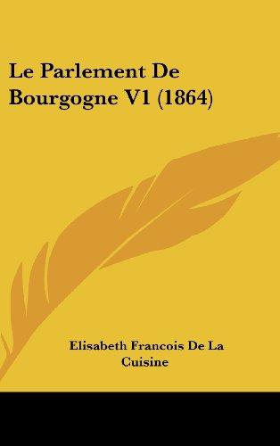 Le Parlement de Bourgogne V1 (1864)