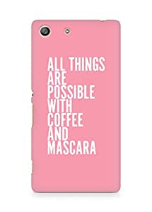 AMEZ all things are possible with coffee and mascara Back Cover For Sony Xperia M5