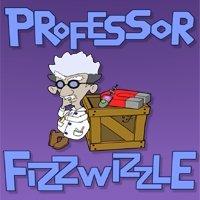 Professor Fizzwizzle [Download]