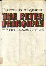 The Peter Principle, Why Things Always Go Wrong, ERLE STANLEY GARDNER