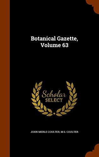 Botanical Gazette, Volume 63
